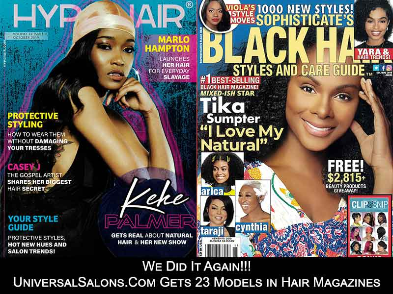 We Did It Again!!! UniversalSalons.Com Gets 23 Models in Hair Magazines